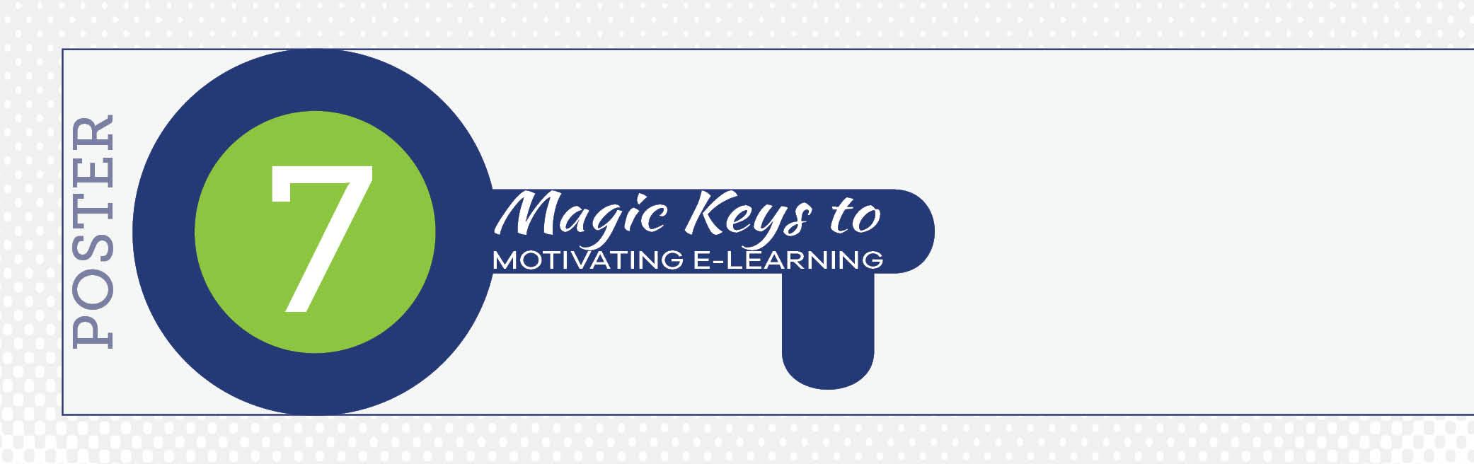 7 Magic Keys to Motivating ELearning